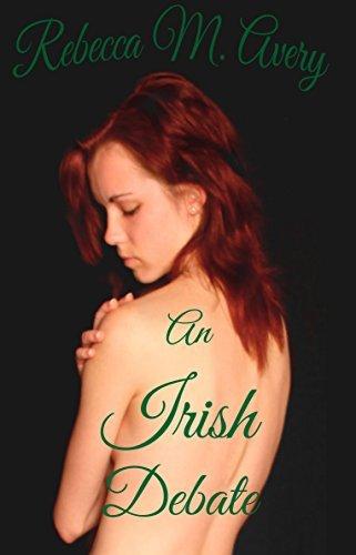 An Irish Debate  by  Rebecca Avery