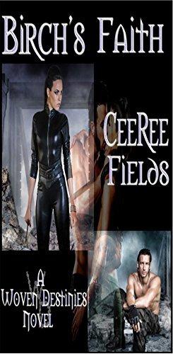 Birchs Faith (Woven Destinies Book 1)  by  CeeRee Fields