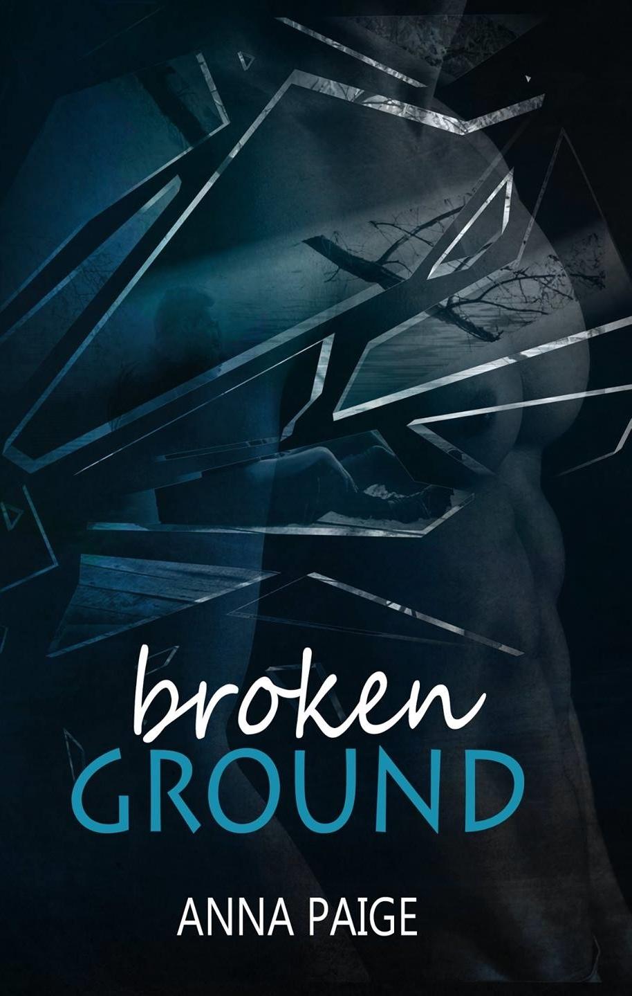 Broken Ground Anna Paige