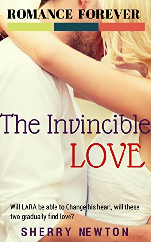 The Invincible Love  by  Sherry Newton