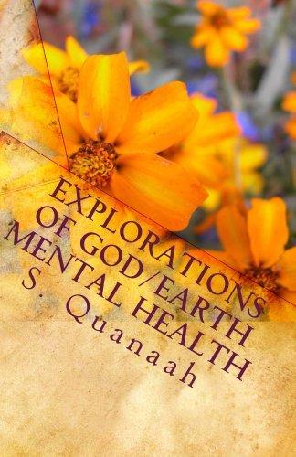 Explorations of God/Earth Mental Health S. Quanaah