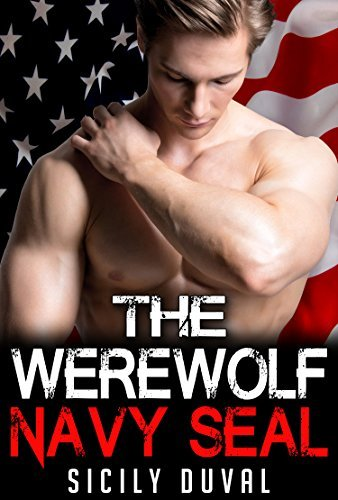 The Werewolf Navy Seal Sicily Duval