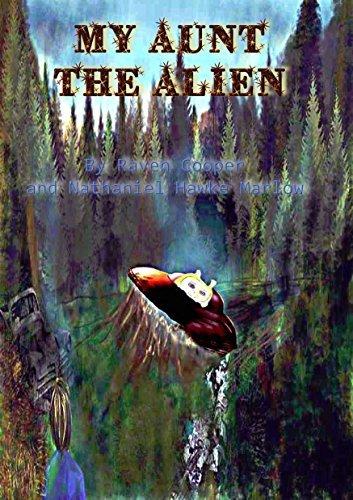 My Aunt The Alien Raven Cooper