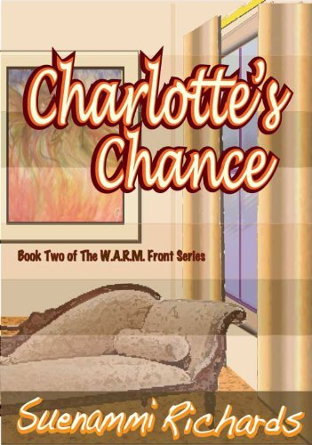 Charlottes Chance (The W.A.R.M. Front Series Book 2)  by  Suenammi Richards