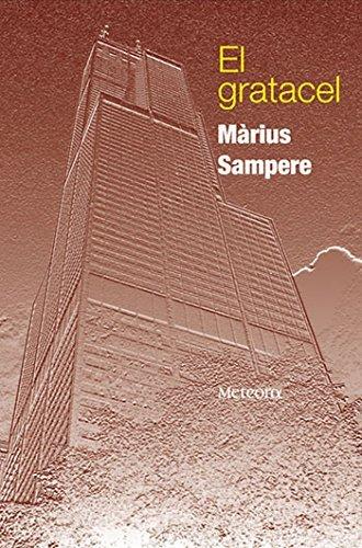 El gratacel  by  Marius Sampere