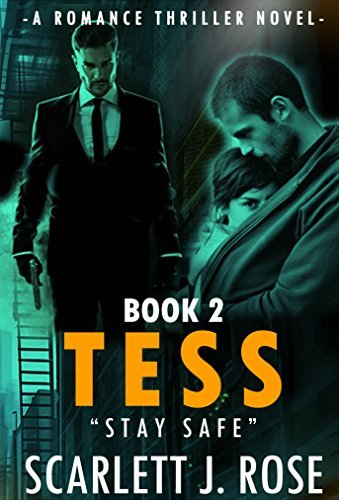 ROMANCE:SUSPENSE: THRILLER MYSTERY EROTICA NOVEL (TESS) Erotic Fiction Book Stories Series: Contemporary Crime Box Set New Action Release Short Stories ... Suspense Erotica Books Gritty Collection 2) Scarlett J. Rose