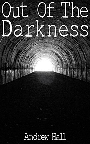 Out Of The Darkness Andrew Hall