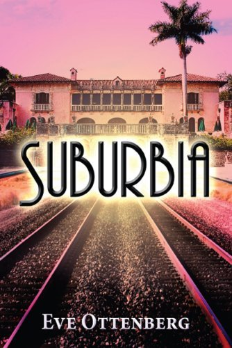 Suburbia  by  Eve Ottenberg