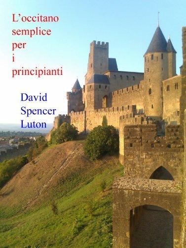 Loccitano semplice per i principianti  by  David Spencer Luton