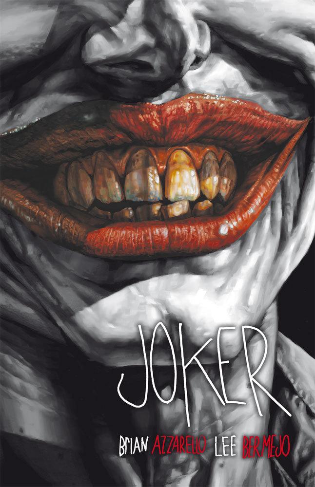 Joker Deluxe  by  Brian Azzarello