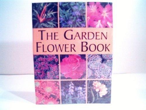 The Garden Flower Book  by  Murdoch Books
