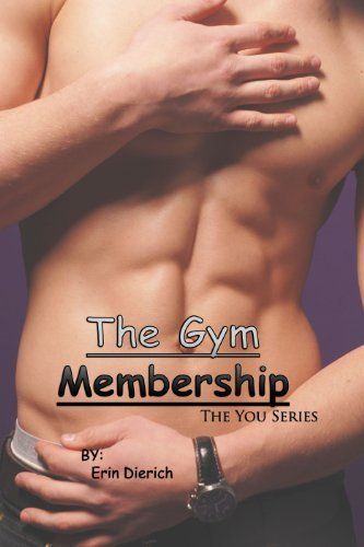 The Gym Membership (The You Series Book 2)  by  Erin Dierich