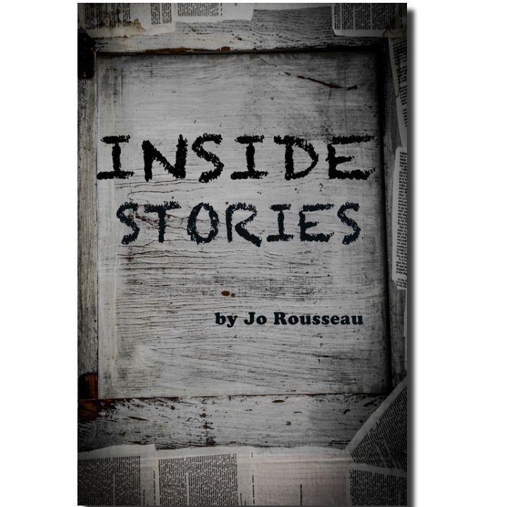 Inside Stories  by  Jo Rousseau