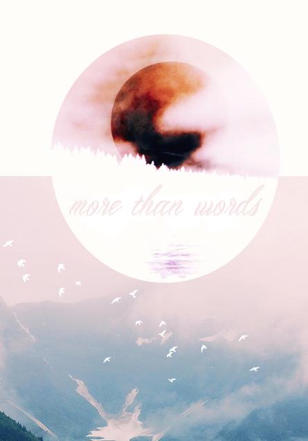 More Than Words  by  hazmesentir