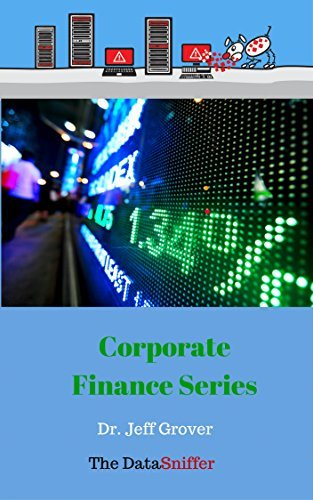 Time Value of Money: Computing the Future Value of an Investment (Corporate Finance Book 1)  by  Jeff Grover