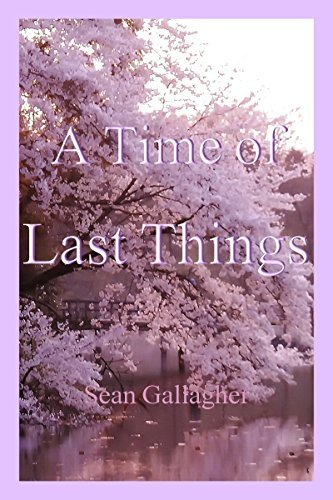 A Time of Last Things Sean Gallagher