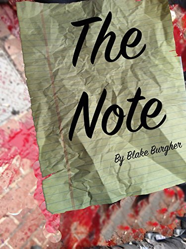 The Note  by  Blake Burgher