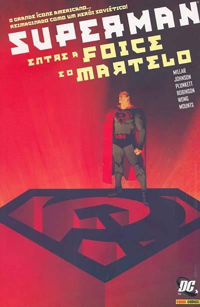 Superman Entre a Foice e o Martelo  by  Mark Millar