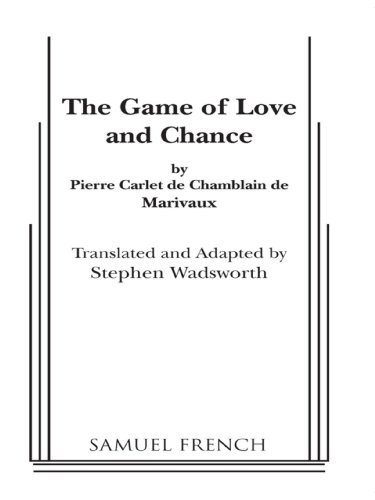 Game of Love And Chance Stephen Wadsworth