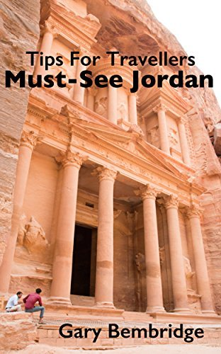 Must-See Jordan: 10 must-see sights and attractions  by  Gary Bembridge