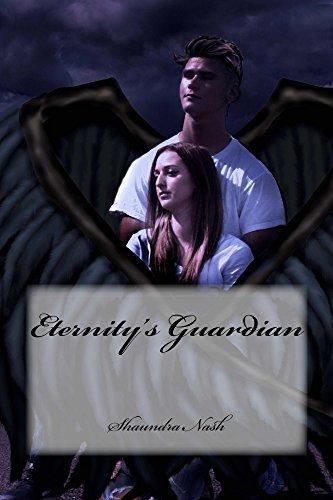 Eternitys Guardian (The Eternity Saga Book 1)  by  Shaundra Nash