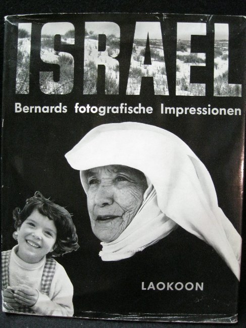 Israel - Bernards fotografische Impressionen  by  Bruno Bernard