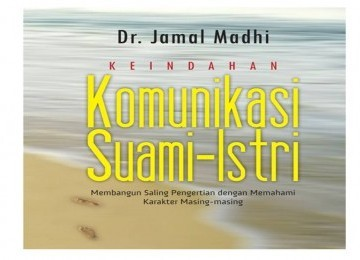 Keindahan komunikasi suami istri  by  Dr. Jamal Madhi