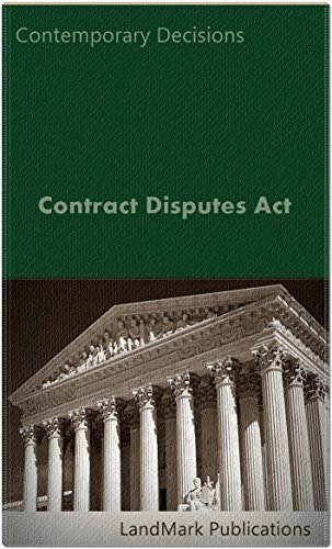 Contract Disputes Act (Litigator Series) LandMark Publications