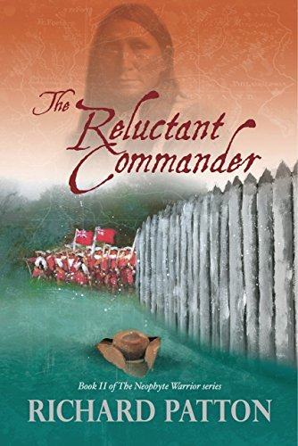 The Reluctant Commander (The Neophyte Warrior Book 2)  by  Richard Patton