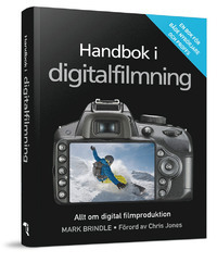 Handbok i digitalfilmning  by  Mark Brindle