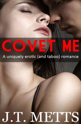 Covet Me J.T. Metts