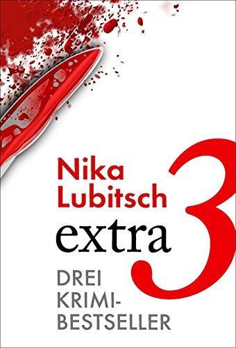extra 3: Drei Krimi-Bestseller  by  Nika Lubitsch