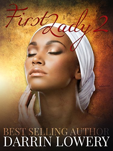 The First Lady 2 Darrin Lowery