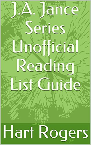 J.A. Jance Series Unofficial Reading List Guide (Hart Rogers Reading List Guides Book 31) Hart Rogers
