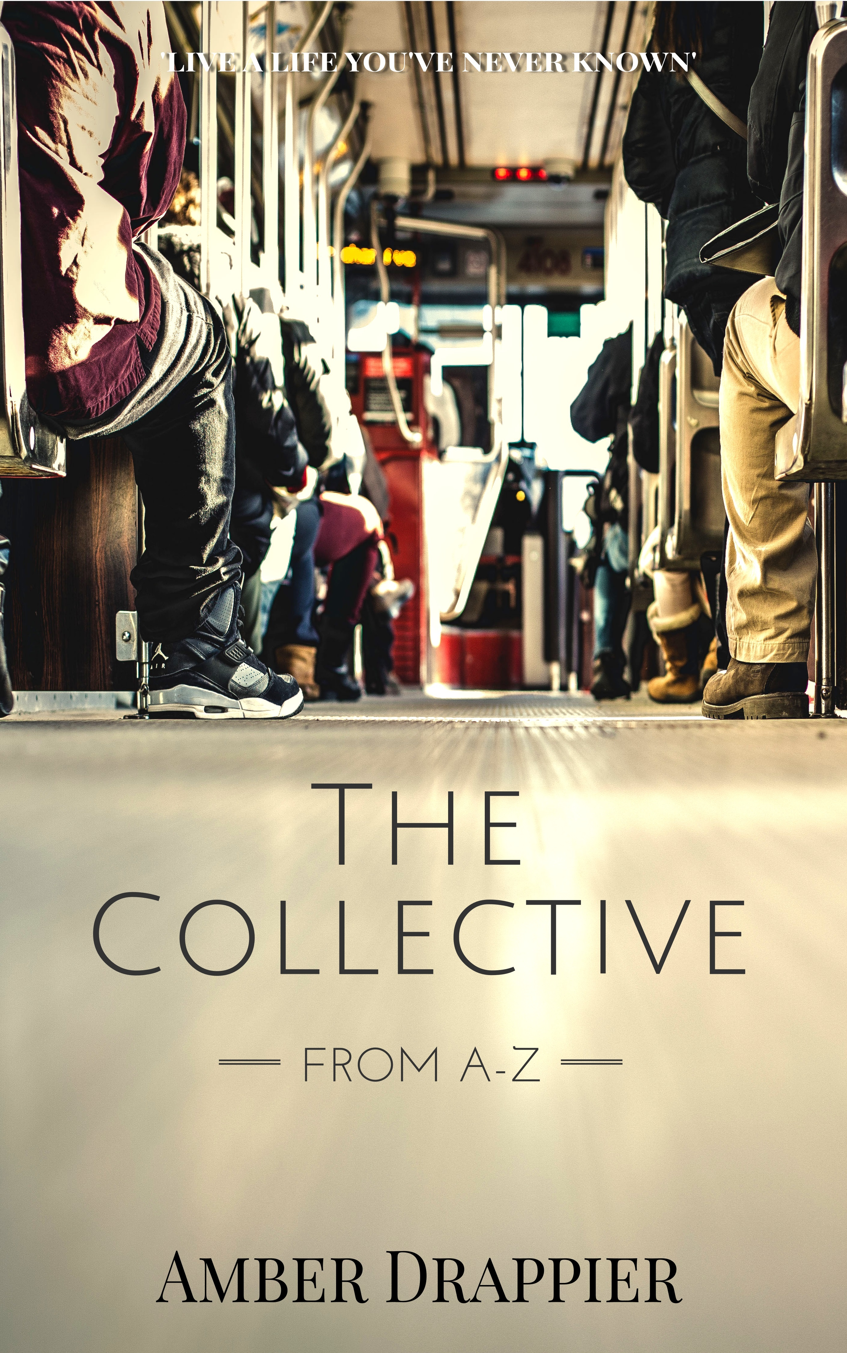 The Collective: From A-Z Amber Drappier