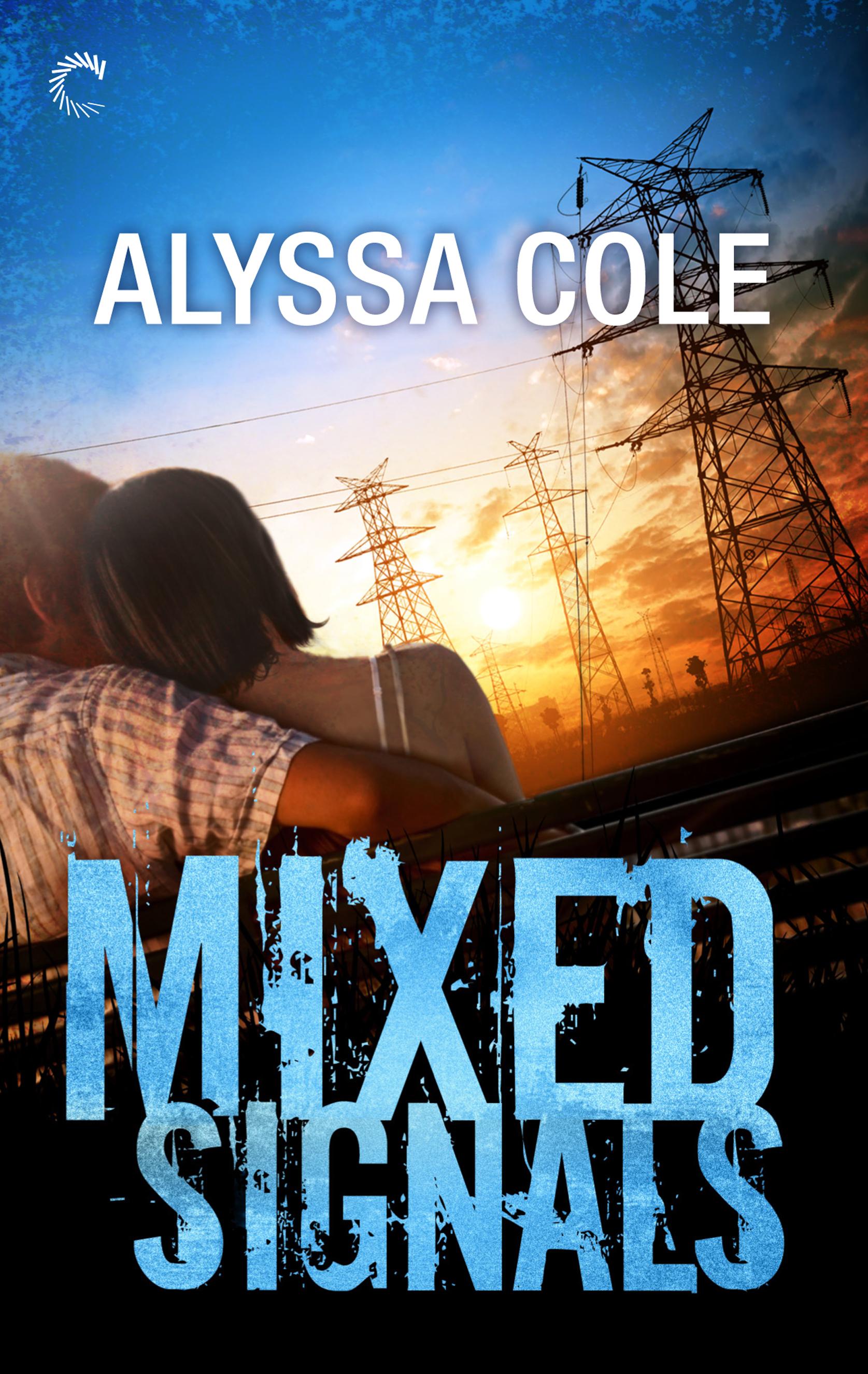 Mixed Signals (Off the Grid, #3) Alyssa Cole