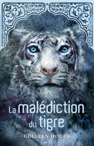 La saga du tigre - 1: La malédiction du tigre coleen Houck