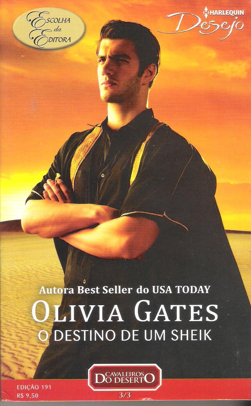 O Destino De Um Sheik (Cavaleiros Do Deserto, #3) Olivia Gates