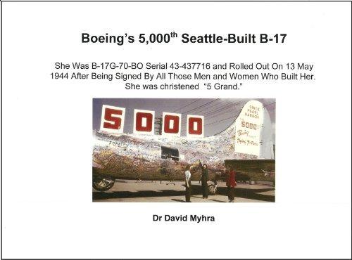 Boeings 5,000th Seattle-Built B-17  by  David Myhra