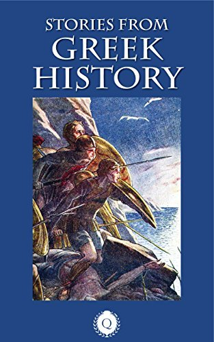 Stories from Greek History [Illustrated] Ethelwyn Lemon