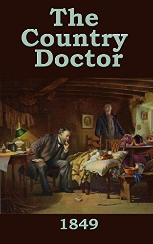 The Country Doctor (1849)  by  Anonymous A