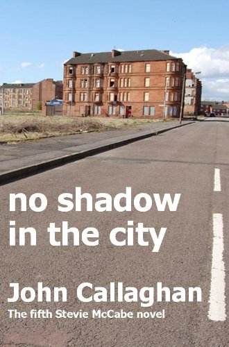 No Shadow In The City John Callaghan