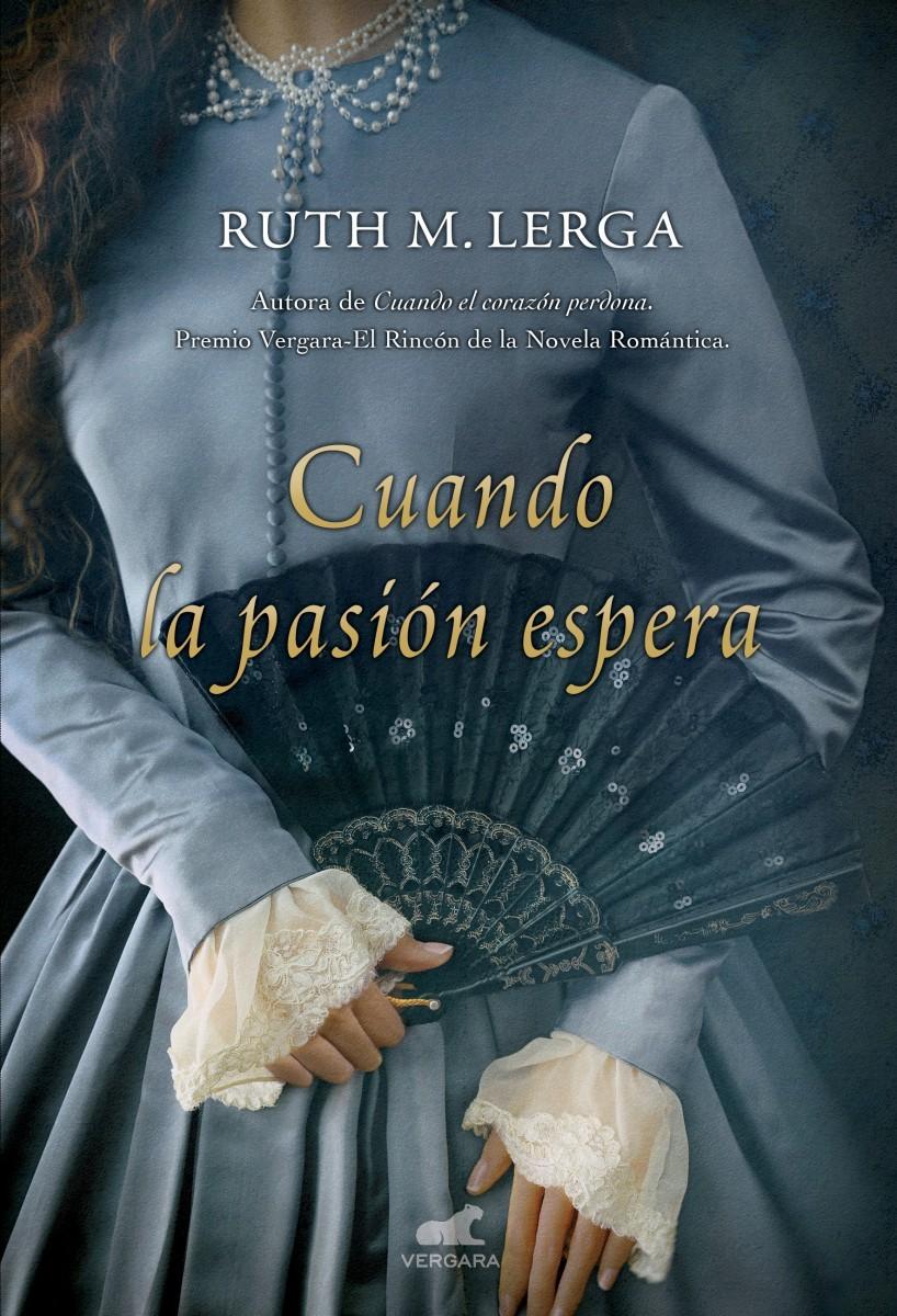 Cuando la pasión espera Ruth M. Lerga
