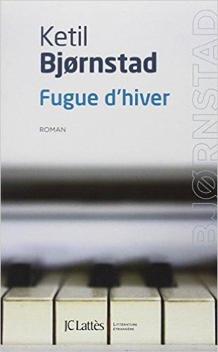 Fugue dhiver  by  Ketil Bjørnstad