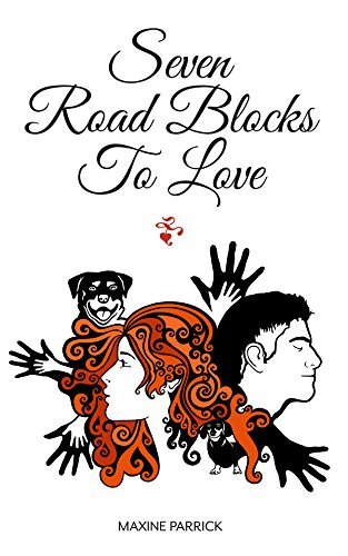 Seven Road Blocks to Love  by  Maxine Parrick