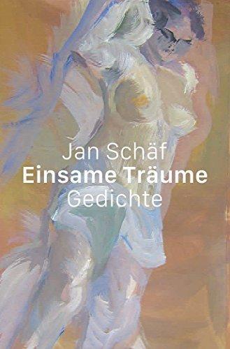 Einsame Träume: Gedichte  by  Jan Schäf