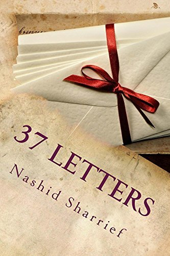 37 Letters: A Series Of Empowering Conversations Nashid Sharrief