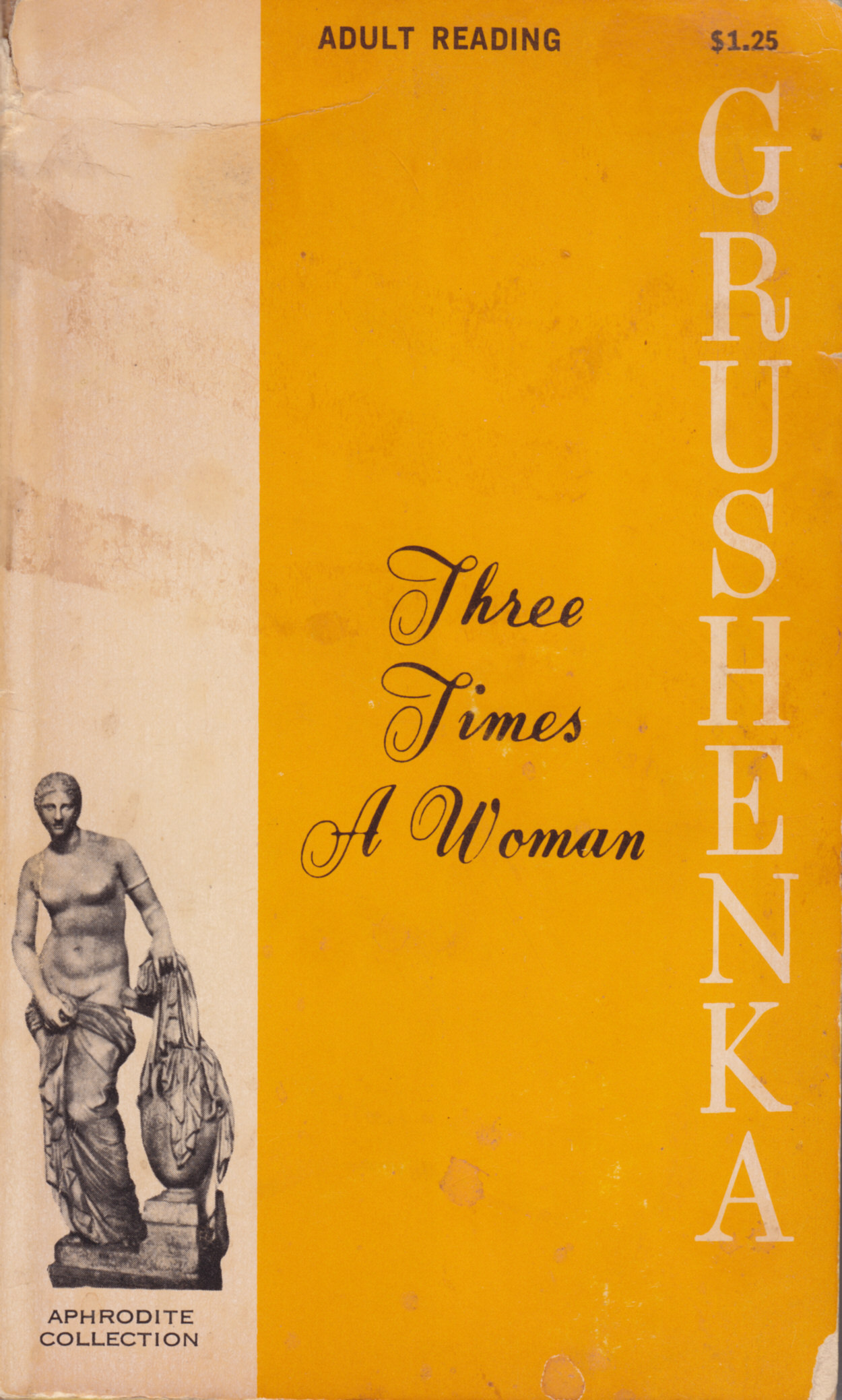 Grushenka. Three Times a Woman  by  Anonymous