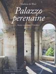 Palazzo perenaine  by  Marlena De Blasi