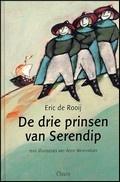 De drie prinsen van Serendip  by  Eric de Rooij